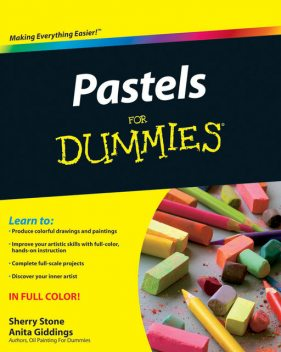 Pastels For Dummies, Anita Marie Giddings, Sherry Stone Clifton