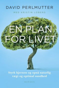 En plan for livet, David Perlmutter