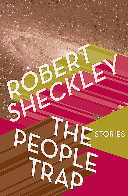 The People Trap, Robert Sheckley