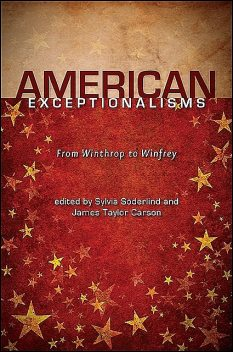 American Exceptionalisms, James Carson, Sylvia Söderlind