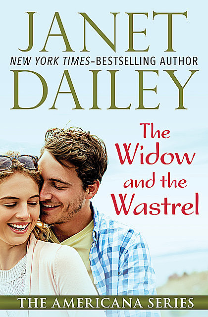 The Widow and the Wastrel, Janet Dailey