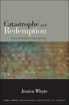Catastrophe and Redemption, Jessica Whyte