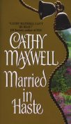 Married in Haste, Cathy Maxwell