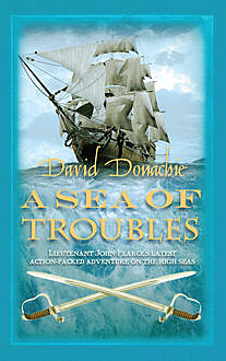 A Sea of Troubles, David Donachie