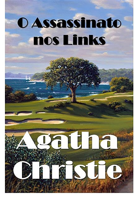 O Assassinato nos Links, Agatha Christie