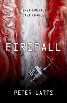 Firefall, Peter Watts