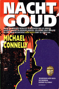 Nachtgoud, Michael Connelly