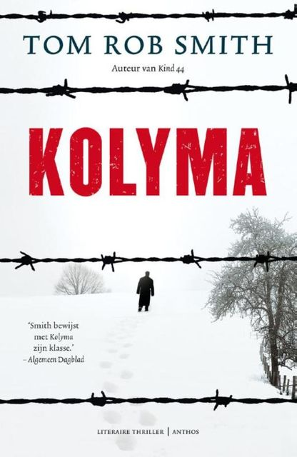 Kolyma, Tom Rob Smith