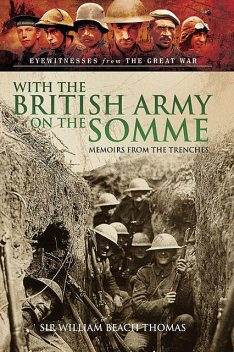 With the British Army on the Somme, William Thomas