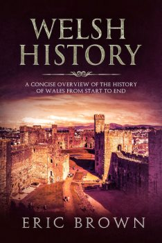 Welsh History, Eric Brown