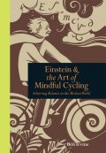 Einstein and the Art of Mindful Cycling, Ben Irvine