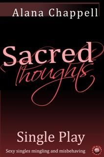 Sacred Thoughts – Single Play, Alana Chappell