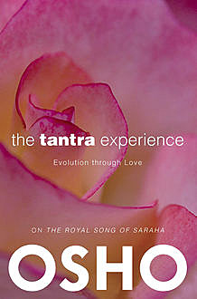 The Tantra Experience, Osho, Osho International Foundation