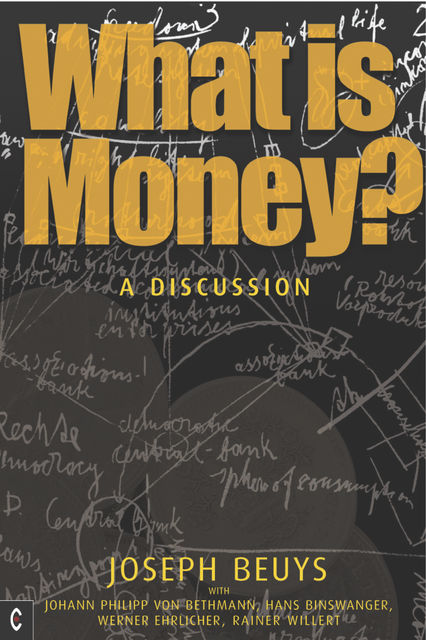 What is Money, Joseph Beuys, Ulrich Rosch