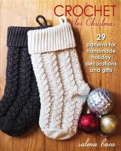 Crochet for Christmas, Salena Baca