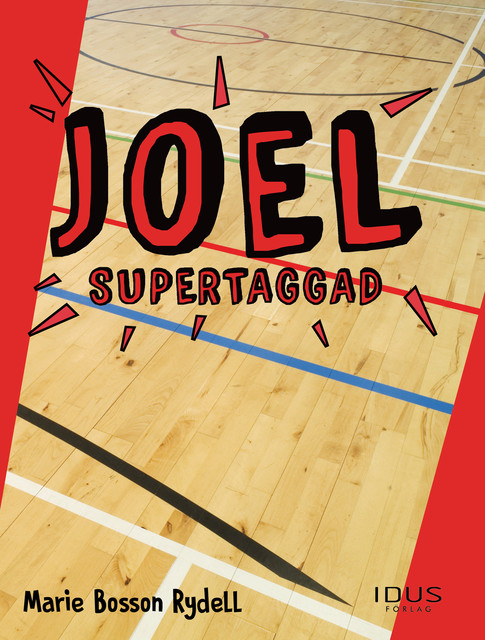 Joel – Supertaggad, Marie Bosson Rydell