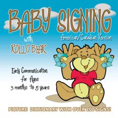 Baby Signing with Rollo Bear, Paul Brar, Vonnie LaVelle