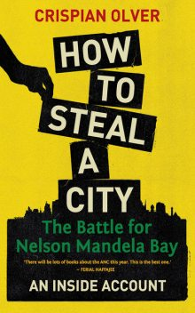 How to Steal a City, Crispian Olver
