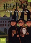 Harry Potter 1 – Harry Potter à l'école des sorciers, J.K. Rowling