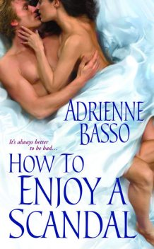 How To Enjoy A Scandal, Adrienne Basso