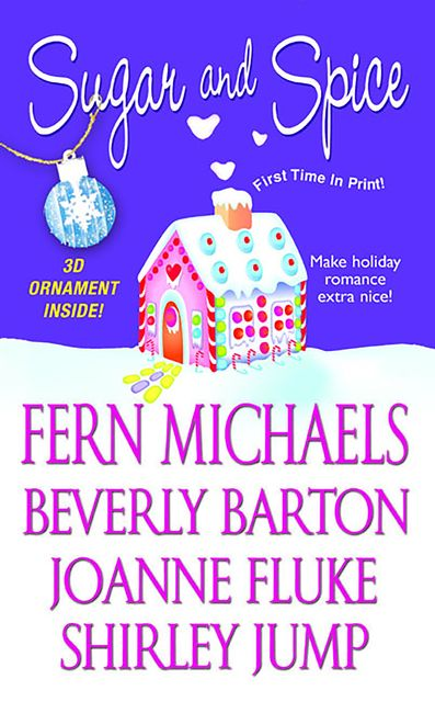 Sugar And Spice, Beverly Barton, Shirley Jump, Fern Michaels, Joanne Fluke