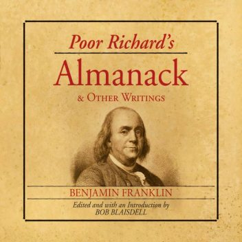 Poor Richard's Almanac and Other Writings, Benjamin Franklin