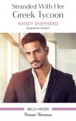 Stranded with Her Greek Tycoon, Kandy Shepherd