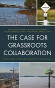 The Case for Grassroots Collaboration, John Morris, Shana Campbell Jones, William Marshall Leavitt, William Alien Gibson