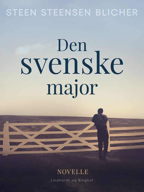 Den svenske major, Steen Steensen Blicher
