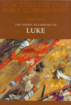 The Gospel According To Luke, Michael Patella