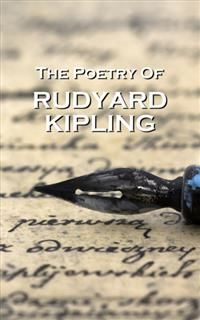 The Poetry Of Rudyard Kipling, Joseph Rudyard Kipling