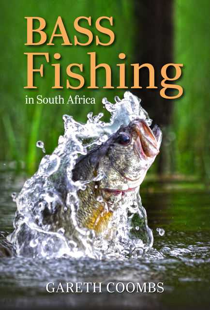 Bass Fishing in South Africa, Gareth Coombs