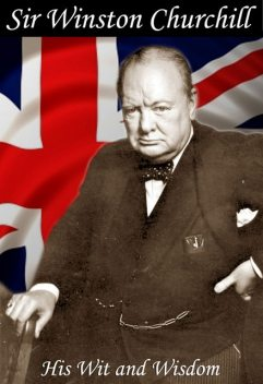 The Wit and Wisdom of Winston Churchill ePub, Jon Allen