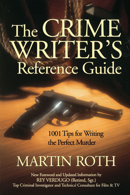 Crime Writers Reference Guide, Martin Roth