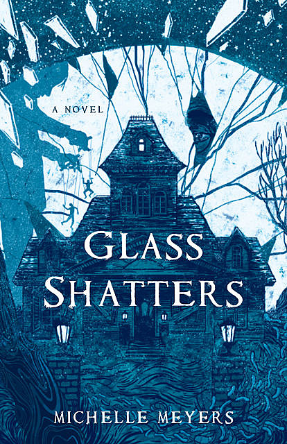 Glass Shatters, Michelle Meyers