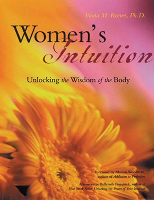Women's Intuition, Paula M.Reeves