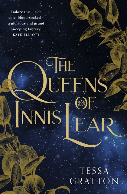 The Queens of Innis Lear, Tessa Gratton