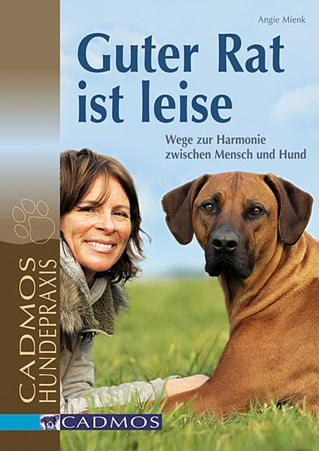 Guter Rat ist leise, Angie Mienk
