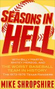 Seasons in Hell, Mike Shropshire