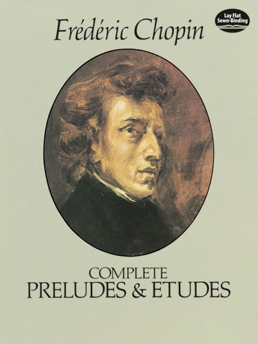 Complete Preludes and Etudes, Frederic Chopin
