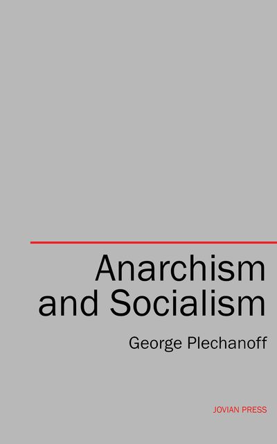 Anarchism and Socialism, George Plechanoff