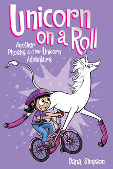 Unicorn on a Roll, Dana Simpson