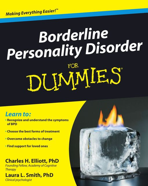 Borderline Personality Disorder for Dummies, Laura Smith, Charles H.Elliot