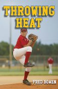 Throwing Heat, Fred Bowen