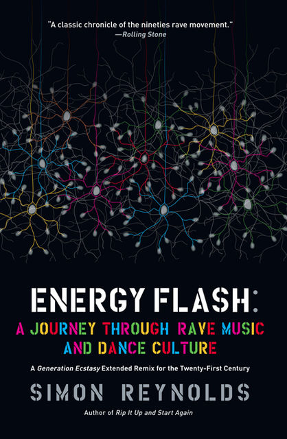 Energy Flash, Simon Reynolds