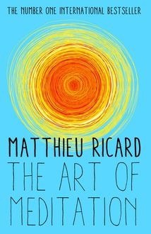 The Art of Meditation, Matthieu Ricard