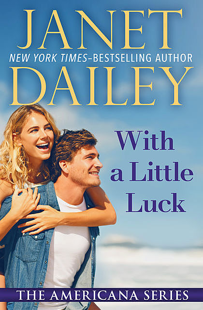 With a Little Luck, Janet Dailey