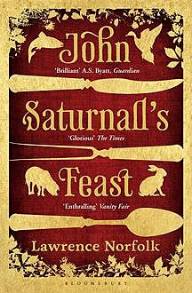 John Saturnall's Feast, Lawrence Norfolk