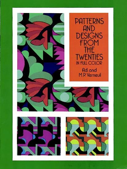 Patterns and Designs from the Twenties in Full Color, M.P.Verneuil, Ad.
