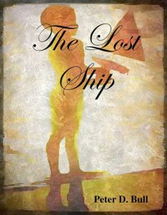The Lost Ship, Peter D. Bull